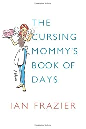 The Cursing Mommy's Book of Days: A Novel