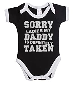 Sorry ladies my daddy is definitely taken funny baby boy/girl babygrow vest