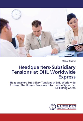 headquarters-subsidiary-tensions-at-dhl-worldwide-express-headquarters-subsidiary-tensions-at-dhl-wo