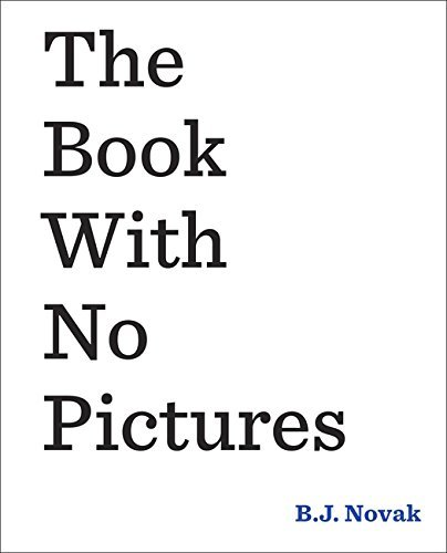 The Book With No Pictures by B.J. Novak (4-Dec-2014) Hardcover (Bj Novak Book With No Pictures compare prices)