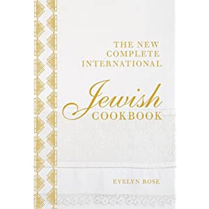 Book Review: The Complete International Jewish Cookbook by Evelyn Rose