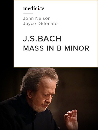 Bach, Mass in B minor on Amazon Prime Video UK