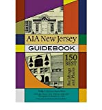 img - for Aia New Jersey Guidebook: 150 Best Buildings and Places (Rivergate Books (Paperback)) (Paperback) - Common book / textbook / text book