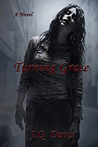 (FREE on 1/5) Turning Grace by J.Q. Davis - http://eBooksHabit.com