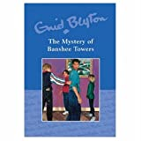 Enid Blyton Mystery of Banshee Towers