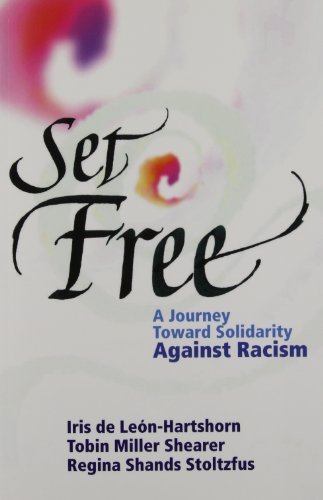 Set Free: A Journey Toward Solidarity Against Racism