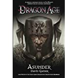 Dragon Age - Asunder: 3 (Dragon Age 3)by David Gaider