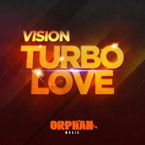 Vision-Turbo Love-(ORPH038)-WEB-2012-ALKi Download