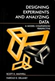img - for Designing Experiments and Analyzing Data: A Model Comparison Perspective, Second Edition by Maxwell, Scott E., Delaney, Harold D. (1999) Hardcover book / textbook / text book