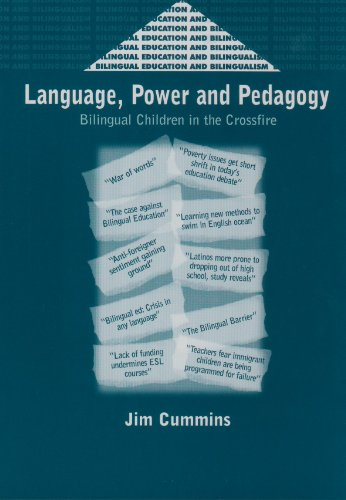 language-power-and-pedagogy-bilingual-children-in-the-crossfire-bilingual-education-and-bilingualism