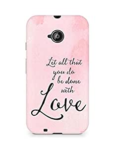AMEZ let all that you do be done with love Back Cover For Motorola Moto E2