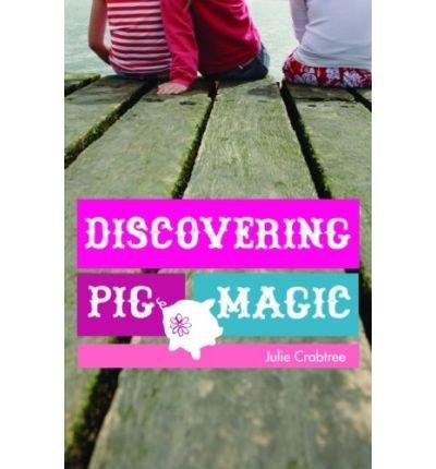 [ Discovering Pig Magic [ DISCOVERING PIG MAGIC ] By Crabtree, Julie ( Author )Nov-01-2008 Hardcover