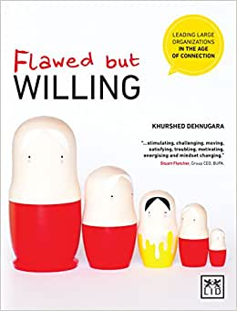 Flawed But Willing: Leading Organisations In The Age Of Connection