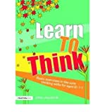 img - for [(Learn to Think: Basic Exercises in the Core Thinking Skills for Ages 6-11)] [Author: John Langrehr] published on (September, 2008) book / textbook / text book