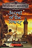 Secret of the Tower (0439703638) by Debra Doyle