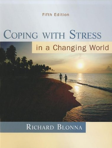 Coping with Stress in a Changing World, 5th Edition