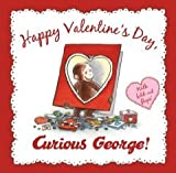 Happy Valentines Day, Curious George [Hardcover] [2011] N. Di Angelo, Mary OKeefe Young