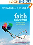 Faith Confirmed: Preparing for Confir...