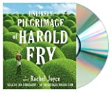 The Unlikely Pilgrimage of Harold Fry [Audiobook, CD, Unabridged] [Unlikely Pilgrimage of Harold Fry] by Rachel Joyce, Jim Broadbent