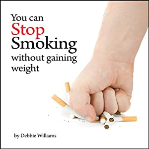 You Can Stop Smoking Without Gaining Weight Audiobook