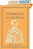 St. John Chrysostom: Commentary on the Psalms, Volume 2