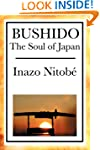 BUSHIDO:The Soul of Japan, An Exposit...