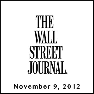 The Morning Read from The Wall Street Journal, November 09, 2012 Newspaper / Magazine