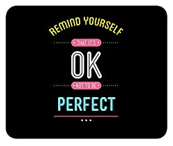 It is OK not to be Perfect Motivational Inspirational Quote