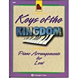 Keys of the Kingdom Piano Arrangements for Lent (0687025478) by Webb, Charles