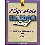 Keys of the Kingdom Piano Arrangements for Lent