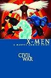 Civil War: X-Men (0785148841) by Guggenheim, Marc
