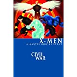 Civil War: X-Men ~ David Hine