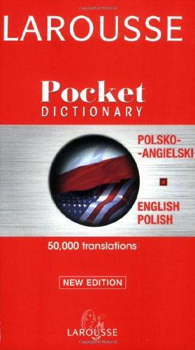 Larousse Pocket Polish-English/English-Polish Dictionary