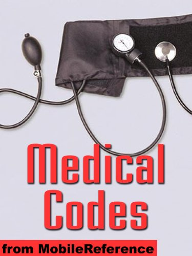 Medical Codes - ICD-10-CM, ICD-10-PCS, IDC-10, IDC-9-CM, and DSM-IV codes in one convenient book. Search by category, alphabetical, keyword, combination of keywords, and by code (Mobi Medical).