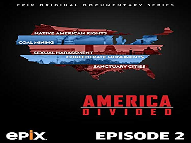 America Divided Season 2 Episode 2