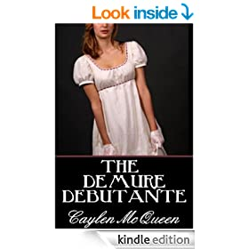 The Demure Debutante - A Regency Novella