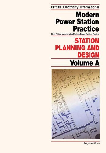 Station Planning and Design: Incorporating Modern Power System Practice (Modern Power Station Practice)