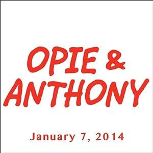 Opie & Anthony, Dean Cain, January 7, 2014 Radio/TV Program