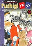 Fushigi Yugi 9 (Spanish Edition) (987107199X) by Yuu Watase