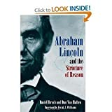 img - for Abraham Lincoln and the Structure of Reason [Hardcover](2010)byDavid Hirsch,Dan Van Haften book / textbook / text book