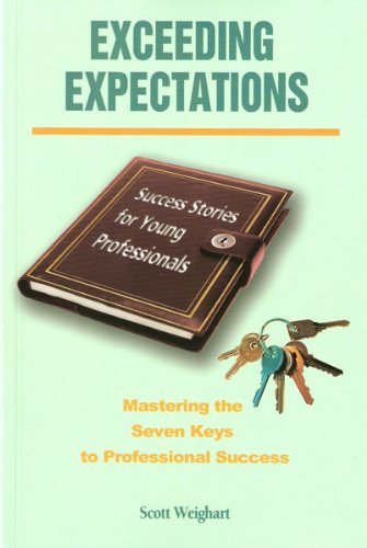 Exceeding Expectations: Mastering the Seven Keys to...