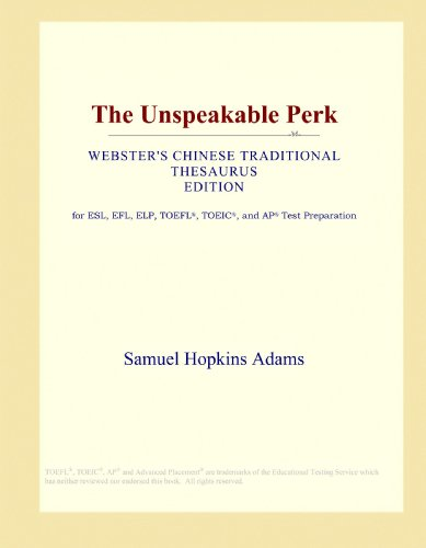The Unspeakable Perk (Webster's Chinese Traditional Thesaurus Edition)