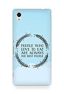 AMEZ people who love to eat are always the best people Back Cover For Sony Xperia M4
