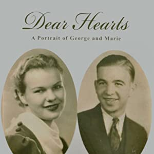 Dear Hearts: A Portrait of George and Marie | [Mike Hartner]