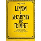 Lennon & McCartney for Trumpet: 57 of the Songs the Beatles Made Famous (0825626668) by Paul McCartney