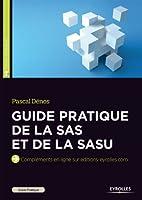 Guide pratique de la SAS et de la SASU: Compl�ments en ligne sur editions-eyrolles.com