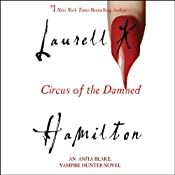 Circus of the Damned: Anita Blake, Vampire Hunter, Book 3 | [Laurell K. Hamilton]