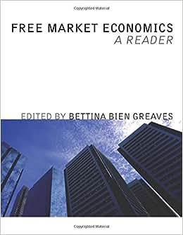 Free Market Economics: A Reader