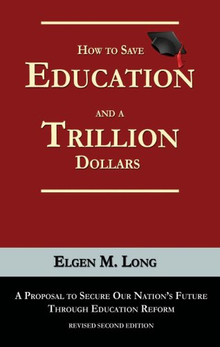 how-to-save-education-and-a-trillion-dollars-english-edition