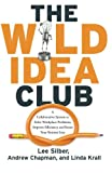 img - for The Wild Idea Club book / textbook / text book